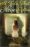 A Tale That Never Was [Book 1 of Selvina's Tale series] cover