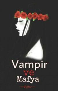 Vampir ve Mafya (Düzenleniyor) cover