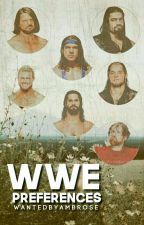 WWE Preferences by WantedByMoxley