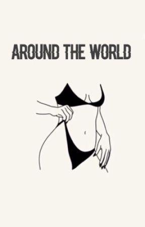 around the world ✧ j.g by exoticbieber