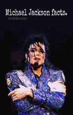 Michael Jackson facts. by immakillyouzayn