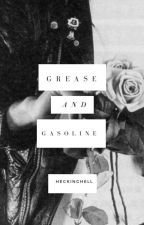 Grease and Gasoline-A Dallas Winston Fanfiction by heckinghell