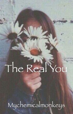 The Real You by Mychemicalmonkeys