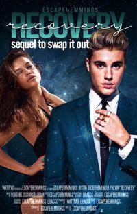 Recovery -Justin Bieber/SIO sequel- cover