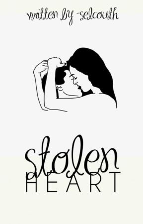stolen heart |✓ book two of stolen series by -selcouth