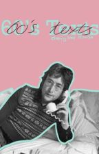 60's Texts by cherrytree123456