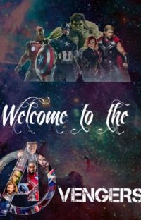 Avengers X Reader: Welcome to the Avengers [HEAVY EDITING REQUIRED] cover