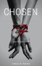CHOSEN by JoshH1600