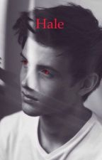 Hale: A Teen Wolf fanfiction by argxntmccall