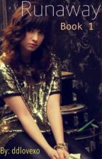 Runaway (A Demi Lovato Fanfiction) by ddlove93