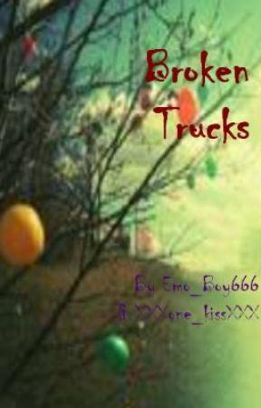 Broken Trucks by WesleyBoo
