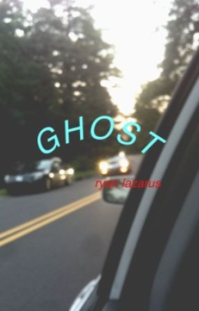 ghost // an original story by pixieboy