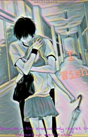 I Wish (ONE SHOT) by unchanbaek