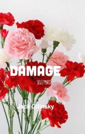 Damage•JackGilinsky•sequel by skizzymars-