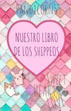 Nuestro Libro de los Shippeos. by CharlottePandi