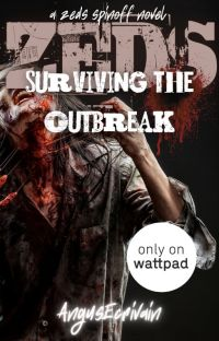 ZEDS: Surviving the Outbreak (A ZEDS Spinoff Novel) cover