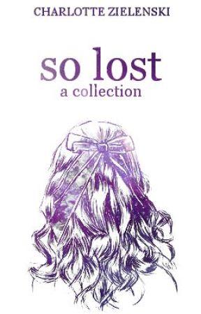 So Lost [hiatus until end of july] by incipient