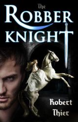 The Robber Knight by RobThier
