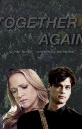 Together Again {A Jeid Fanfic} by smentlist