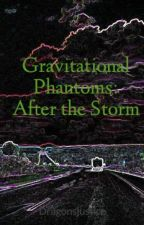 Gravitational Phantoms: After the Storm by worble
