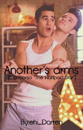 Another's arms «Glee» (sospesa) by ehi_Darren
