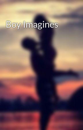 Boy Imagines by EllaGump12