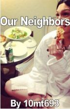 Our Neighbors (a jessie j fanfic) by 10mt693