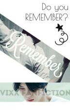 Remember [VIXX LEO Fanfic] by yoonxx