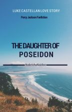 The Daughter of Poseidon ☤ Luke Castellan by NakeishaN