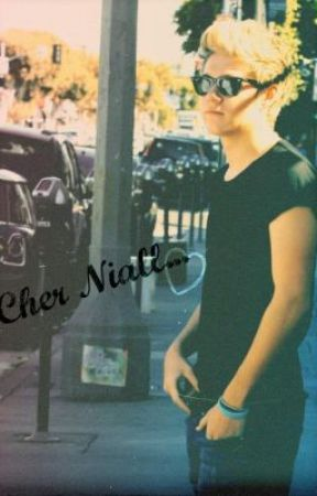 Cher Niall... (One Direction fanfic) by Mariie13