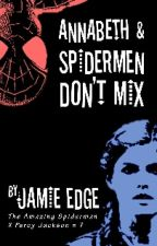 Annabeth and Spidermen Don't Mix by Solid-wisp
