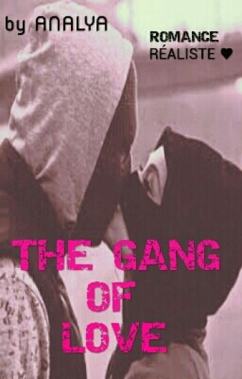 ♥ The Gang of Love  ♥