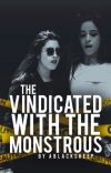 The Vindicated With The Monstrous cover