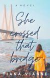 She Crossed That Bridge cover