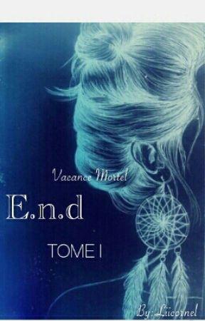 E.n.d. I by Liicornel