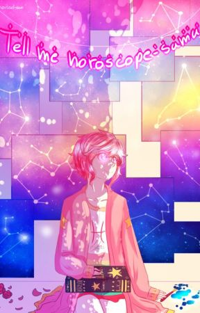 Tell me Horoscope-sama! by RousselV