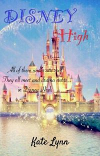 Disney High (Disney FanFic) cover