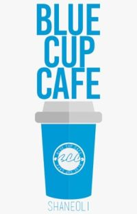 Blue Cup Cafe cover