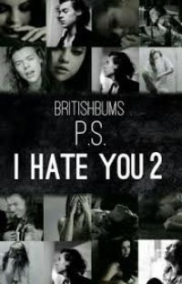P.S. I hate you 2(Harry Styles) - bosnian translation cover