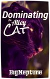 Dominating an Alley Cat (boyxboy) ✓ cover