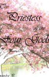 The Priestess of the Four Gods (uneditted) cover