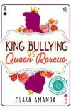 King Bullying VS Queen Rescue cover