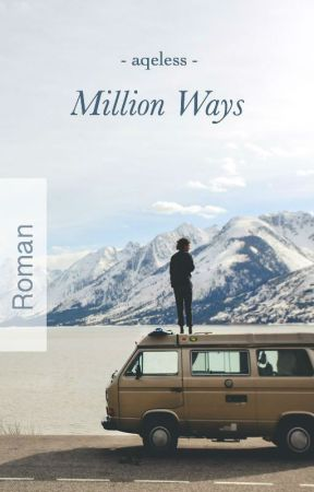 Million Ways by aqeless