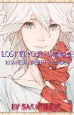 Lost In Your Embrace (Komaeda Nagito x Reader) by _sarawritez_