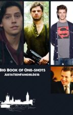 Big Book of One-Shots by JustaTeenFangirl0616