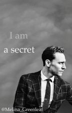 I am a secret [Tom Hiddleston] by Someone_who_wrote