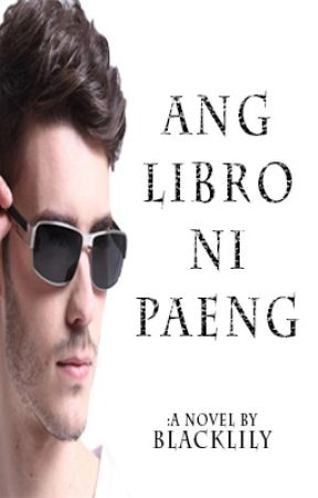Ang Libro Ni Paeng by BlackLily