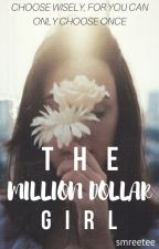 The Million Dollar Girl by smreetee