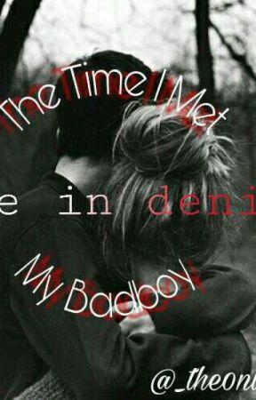 The Time I Met My Badboy by iwrxte