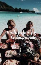 Stepbrother//j.g by fxckingilinsky